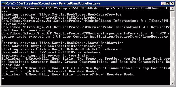 Testing the Services 29 Figure 20 ServiceStandAloneHost exe For Testing the Objectives - Availability:publisher:Mcgraw-Hill Follow these steps to test the following objective specific to availability
