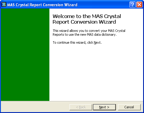 Appendix B Converting MAS 90 Crystal Reports from a Prior Version Appendix B Chapter 1 The MAS Crystal Report Conversion Wizard converts prior versions of MAS 90 Crystal Reports to the latest data