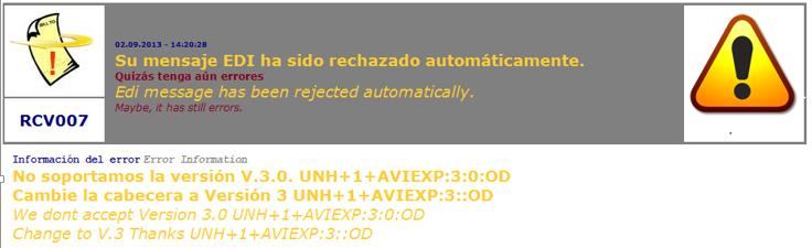 RCV007: Edi message has been rejected automatically This message will be sent in special conditions.
