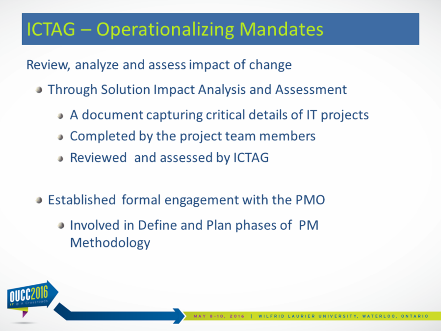 The second theme of the mandates: Review, analyze and assess impact of change; ICTAG established two ways of addressing this mandate: Developed a template for collecting and