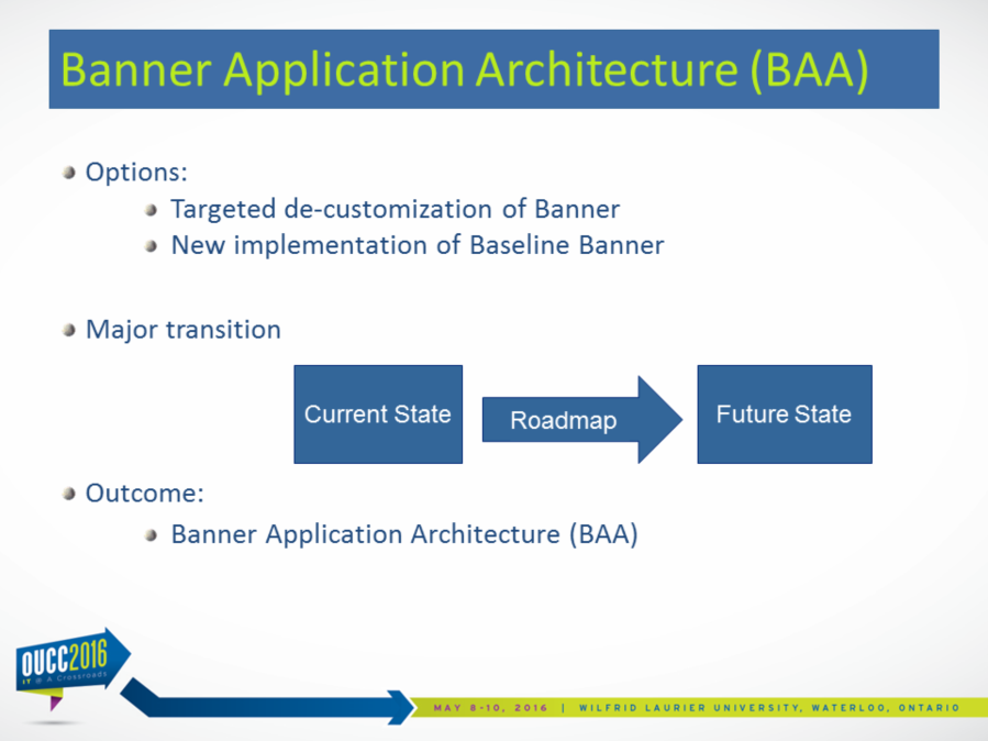 The recommendation on configuration of Banner to a baseline state resonated with the ICT; we had been aware of this need for some time To fulfill this we were faced with two options: o De-customize