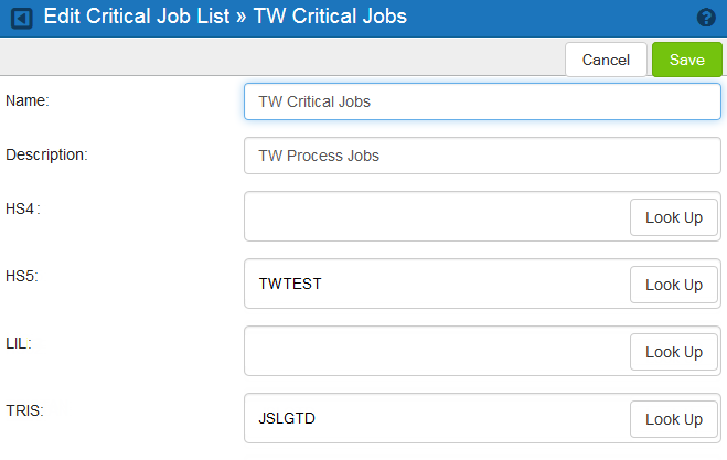 Critical Jobs / Adding or Editing a Critical Job List 3. Enter a Name and Description for the list. 4. Do one of the following for each system that has jobs you want included: 5. Click Save.