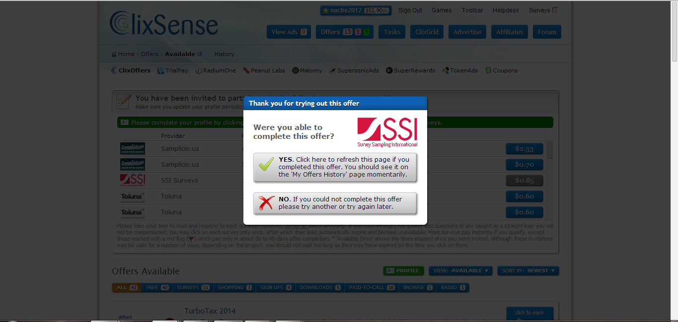 you will be as for the feedback and then close the surveys once you have completed the survey you need to return back the Clixsense page and you will see the below page Important Note: Once you have