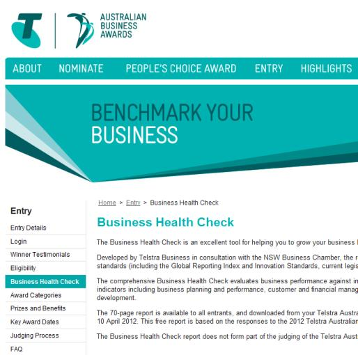 NSW Business Chamber customised Business Vitality Check for Telstra and created a program of excellence that performs the following: 1. A systemised process for entrants into the program. 2.