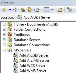 III. CONNECTING TO GIS SERVERS GIS Beyond the Basics: Web Maps & File Sharing Services Connecting to ArcGIS for Server through ArcCatalog You can work with many types of GIS servers.