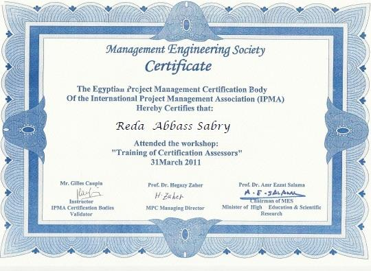 ATTENDENCE CERTIFICATES: Successfully attended the Workshop of the assessors for project management of the Kuwait Society