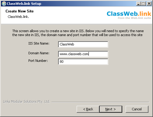 3. Classweb.link Installation Note IIS must be installed before proceeding IIS Installation Manual 3.1.1 Install classweb.link Application Files Classweb.