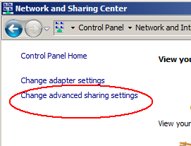 FIGURE 18: ENABLE NETWORK VISIBILITY 2. Click Changed advanced sharing settings. FIGURE 19: CHANGE ADVANCED SETTINGS 3.