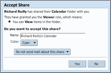 Managing Calendars 4.d Accessing Other Calendars Calendar Sharing Notification messages are received via E-mail. These messages allow access to shared calendars. An example is shown below.