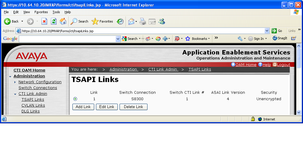 To administer a TSAPI link, select Administration > CTI Link Admin > TSAPI Links from