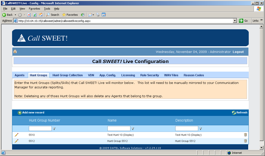 In the subsequent screen, select Home > Call SWEET! Live > Configuration / Tools > Call SWEET! Live Config from the left pane, as shown below.