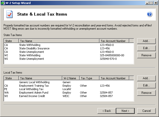 efiling and Reporting for Sage 100 ERP State and Local Tax items The state and local tax items dialog is used to display all the state and local tax that you have defined in your payroll as well as