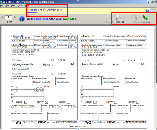 efiling and Reporting for Sage100 ERP W-2 Forms Viewer You have completed all the steps in preparing to process your forms. The forms will now be displayed in the FormsViewer.