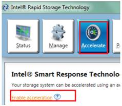 Figure 29: Enable acceleration in Intel Rapid Storage Technology 6.