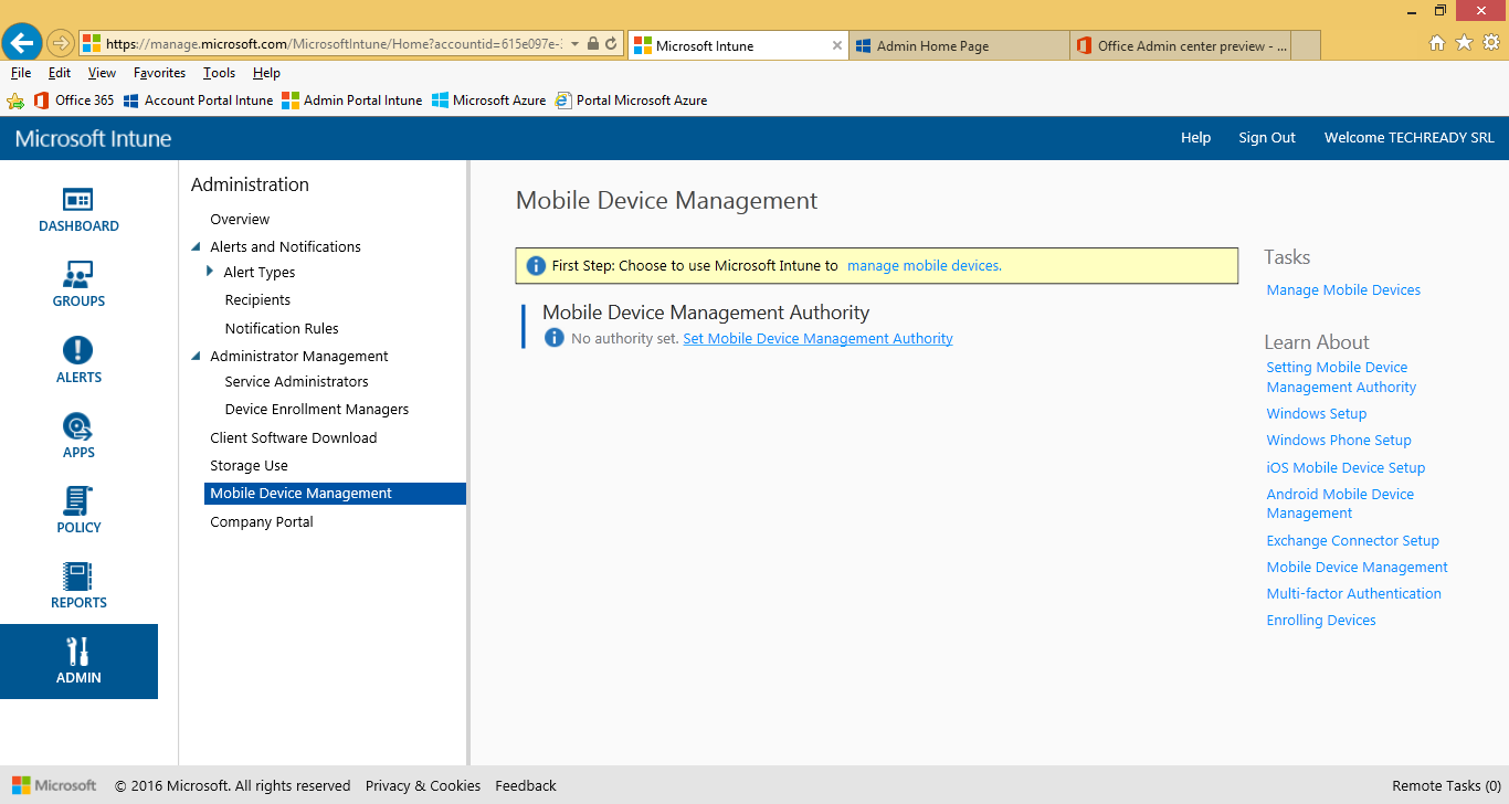 Configuration Procedures To set the Mobile Device Management Authority This procedure describes the steps to configure the Mobile Device Management Authority to Microsoft Intune.