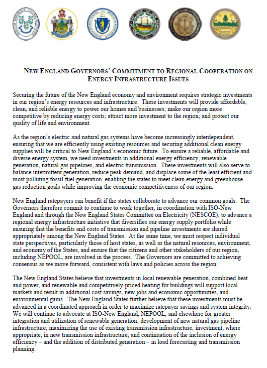 Governors Statement on Northeast Energy Infrastructure In Dec. 2013, New England Governors called attention to the shortage of energy infrastructure.