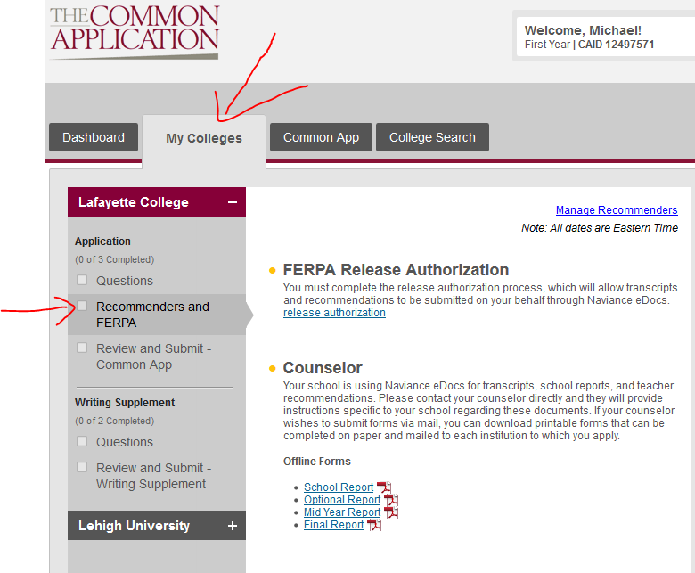 After adding your schools, go to My Colleges Complete the FERPA waiver.