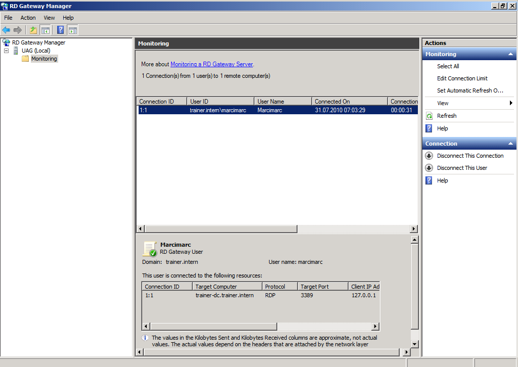 Figure 16: Monitoring the connection with the RD Gateway manager Now try to open the Website https://webmail.trainer.