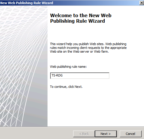 Figure 2: Create new Web publishing rule Select Allow as the rule action.
