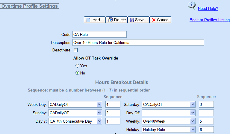 Overtime Rules Engine Clients can customize and add their own Overtime rules Create OT