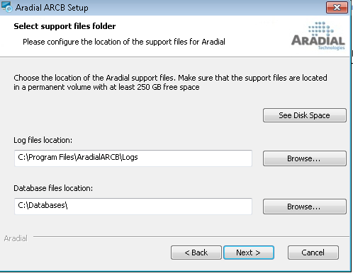 Configuration for Support files The dialogue for the support files is: The Aradial installation support files are the logs and the