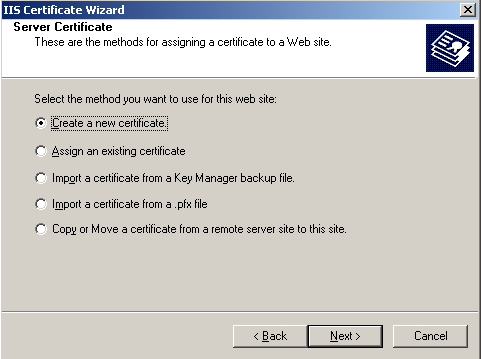 5. Click Next. 6. Select Create a new certificate and click Next. 7.