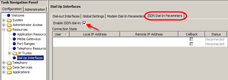 7. To access Dial-up interfaces Configuration, Resources, Dial-up Interfaces, and access required tab to configure required remote access settings.
