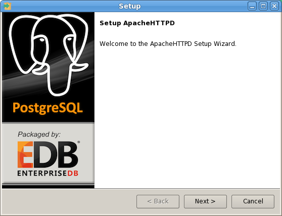 Figure 3.34 - The ApacheHTTPD installation wizard. Follow the onscreen instructions of the ApacheHTTPD Setup Wizard.