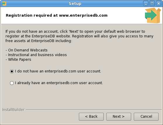 The Registration required dialog asks if you have already signed up for an EnterpriseDB user account; select the appropriate option before clicking Next. Figure 3.38 - Select a registration option.