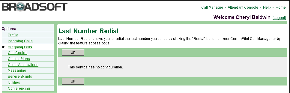 4.5 Last Number Redial Use this menu item on the User Outgoing Calls menu page to redial the last number you called.