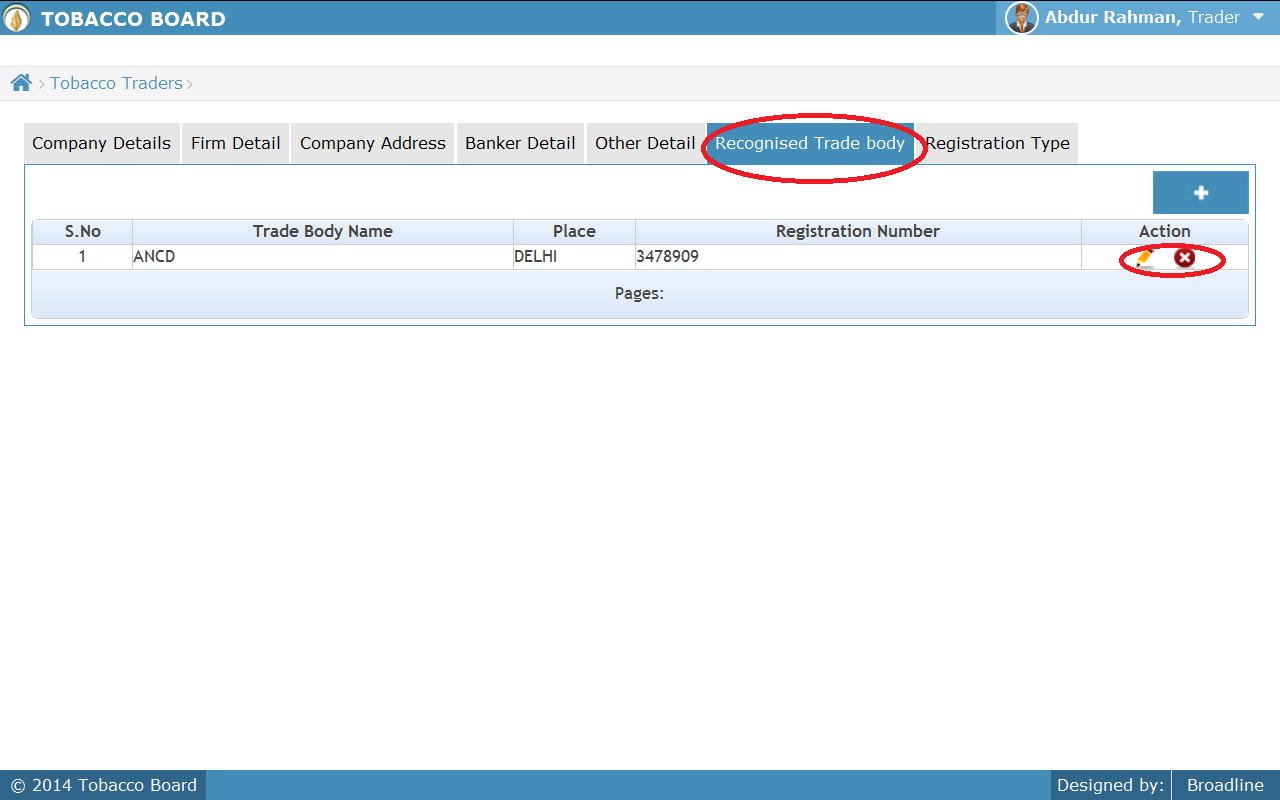 Figure 22 Similarly trader can add multiple entries under the tab by clicking on the add button as shown in screen shot