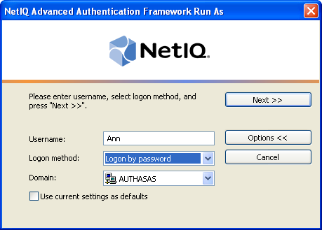 NetIQ Advanced Authentication Framework Run As Tool NetIQ Advanced Authentication Framework Run As tool allows you to open a document/start an application under another user s account.