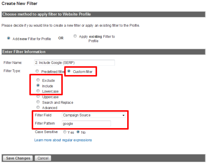 GOOGLE ANALYTICS FILTERS - SERP Click on add a filter Name: 2.