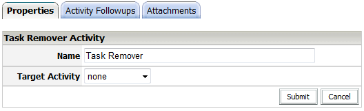 XIV. Task Remover The Task Remover activity allows you to cancel-out a specific activity/task in the workflow.