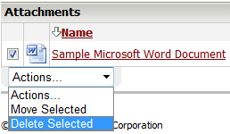 X. Deleting an Attachment Step 1 Check the box beside the Name of the attachment and from the Actions dropdown menu select Delete Selected.