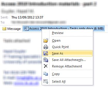 Either view the message in your reading pane or open the message 1. Right click on the attachment > choose Save As 2.