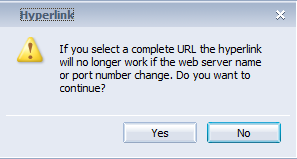 Step 9: Select Use complete URL path to create hyperlink. Accept the message by clicking Yes.