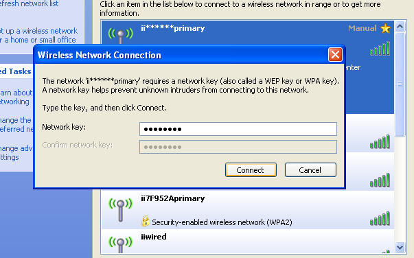 Getting connected 3. Select the name (SSID) of your wireless network from the list and click the Connect button. 4.