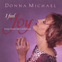 Feature Chant CD: I Feel Joy This collection features original song chants and instrumental tracks, plus two exciting rhythm tracks for celebrating joy, creating your own chants, and living your
