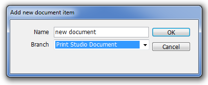 User Manual 2. Click Add. 3. The Add new document item dialog window opens. Enter the name of the new document item. 4. Click one of the document branches from the Branch drop-down list. 5. Click OK.