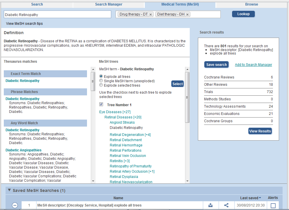Chapter : The Cochrane Library Search Tour MeSH TAB ADVANCED OPTIONS For experienced users, the MeSH browser offers various features to allow users to customize their search and to add MeSH searches