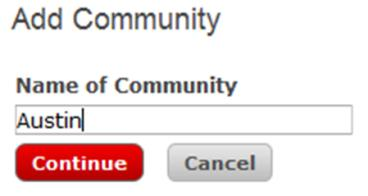 Lesson 3: eedge Setup 9. Add your Communities Served. a) Click Communities Served and Add Community.