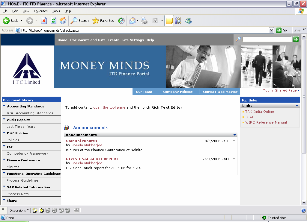 C a p a b i l i t y d o c u m e n t : M O S S / W S S Sample 5: Money Minds - ITD Finance WSS 2.0 Intranet Portal Technologies WSS 2.