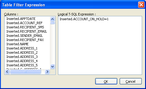 MS SQL Server Trigger Tl Table Filter Expressin dialg The Table Filter Expressin dialg (Ref: Figure 4) is displayed when the Filter buttn is selected in the Trigger tab f the MS SQL Server Trigger