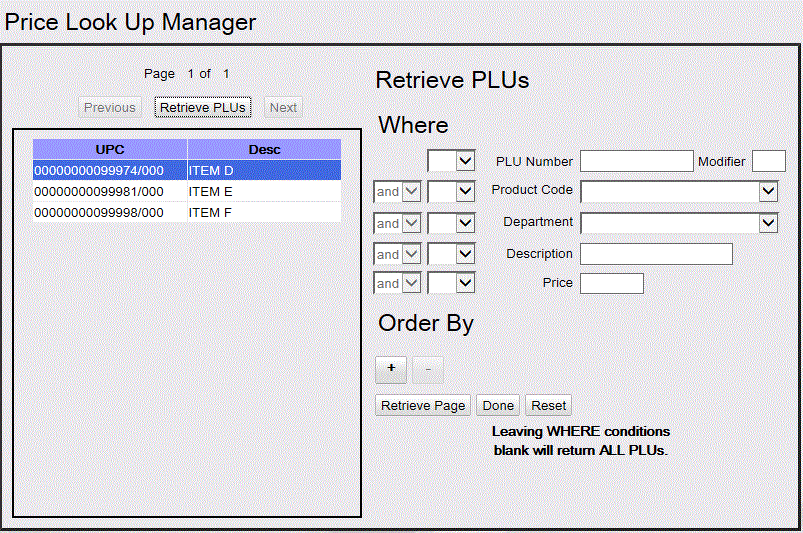 Commander Site Controller User Reference Field/Button Retrieve Page Done Reset Where Allowable Value/Function Click to retrieve PLUs that match the criteria entered.