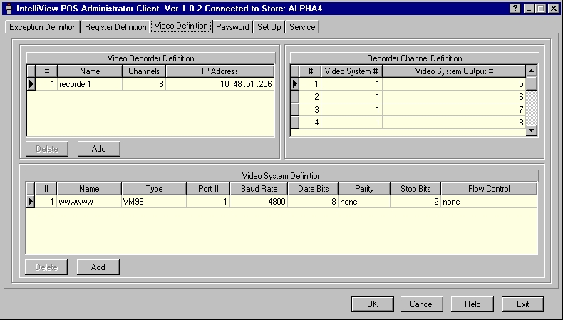 Using the Video Definition Page The Video Definition page is used to setup the Video System, Video Recorders (Intellex systems), and Recorder Channels. Three sections appear on the page.