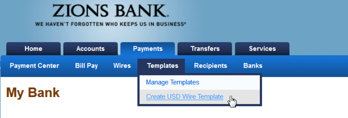Create Reusable Templates From Online Banking Menu Tabs 1. Click on the Payments tab. 2. Click on Templates. 3.