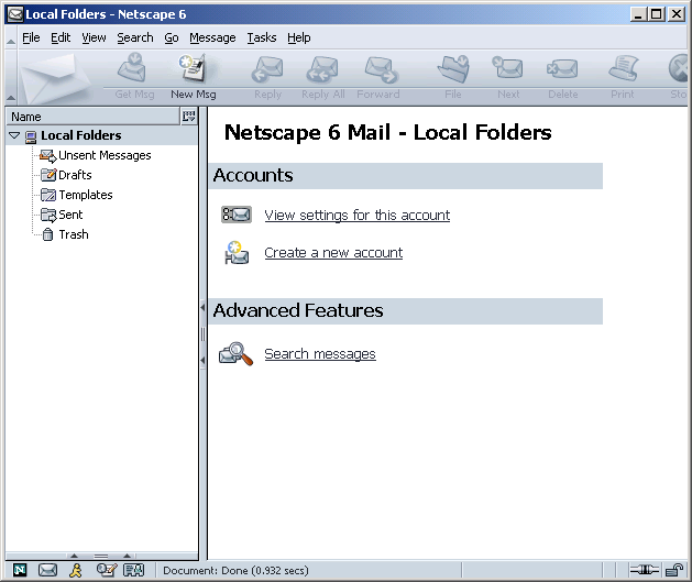 To configure the Netscape Mail 6.2 email program: 1. From the Netscape 6 browser Tasks menu, choose Mail & Newsgroups. The Local Folders page appears. Figure 21: Local Folders Page in Netscape 6 2.