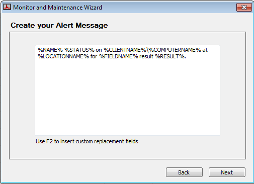 Remote Monitors Figure 8: Alert Message 11. Accept the default message or make any desired changes and click Next.