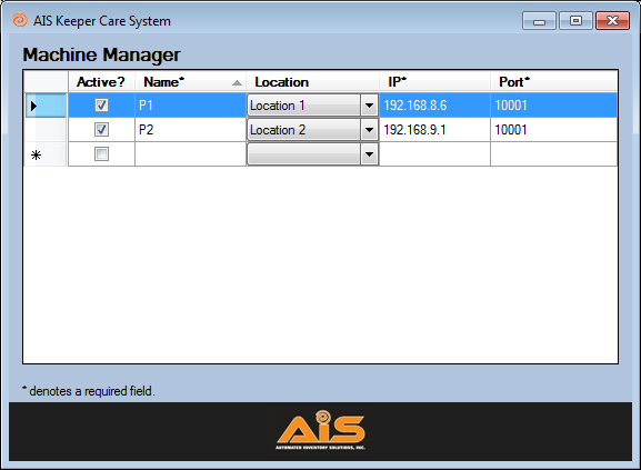 AIS Keeper Care System Data Manager User Manual 8 MACHINE MANAGER Once you have setup the locations, departments and names, it is time to configure the machines you will be managing.
